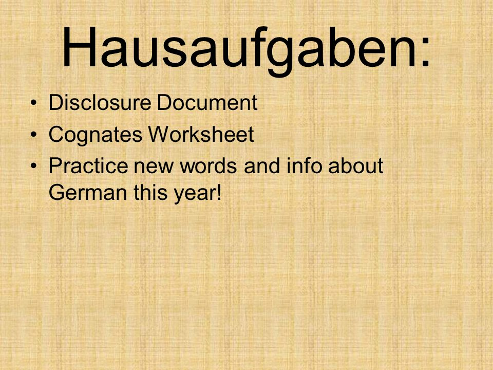 Hausaufgaben: Disclosure Document Cognates Worksheet Practice new words and info about German this year!