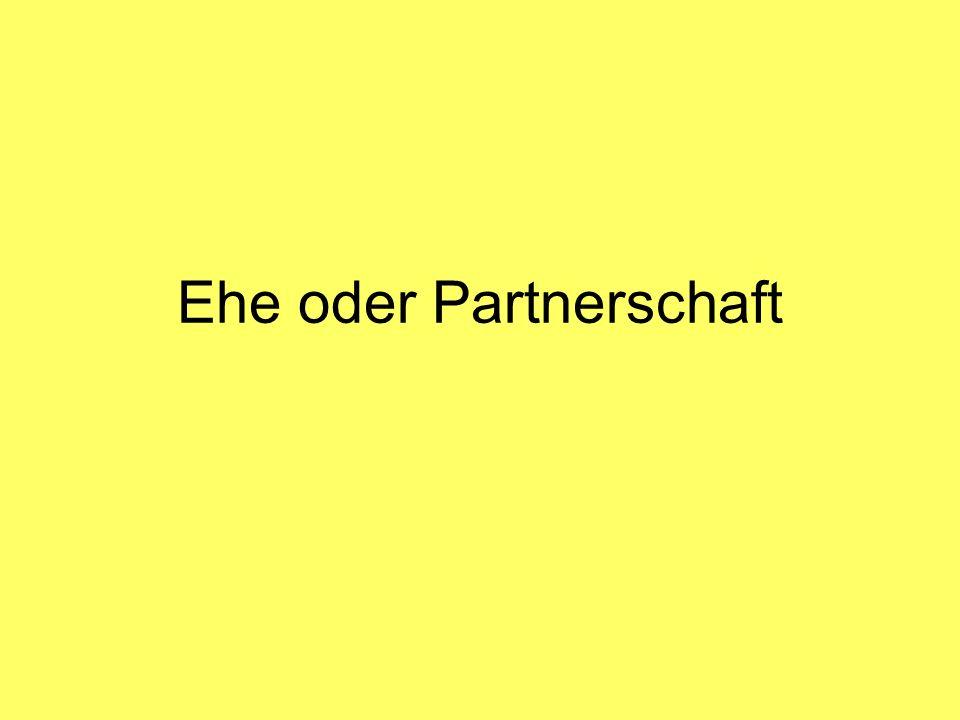 Ehe oder Partnerschaft