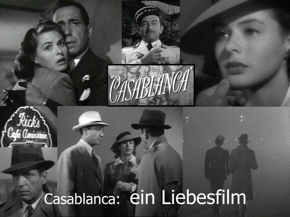 Casablanca: ein Liebesfilm