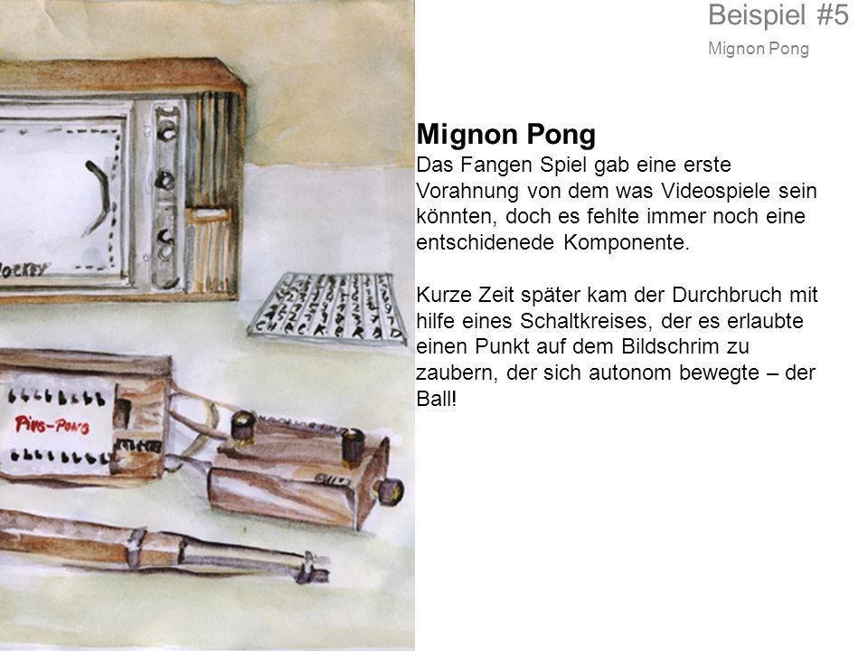 Mignon Pong Das Fangen Spiel gab eine erste Vorahnung von dem was Videospiele sein könnten, doch es fehlte immer noch eine entschidenede Komponente. K