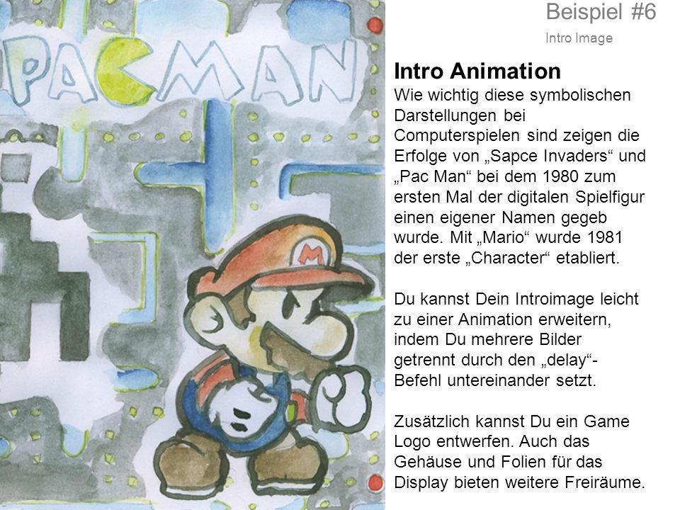 Intro Animation Wie wichtig diese symbolischen Darstellungen bei Computerspielen sind zeigen die Erfolge von Sapce Invaders und Pac Man bei dem 1980 z