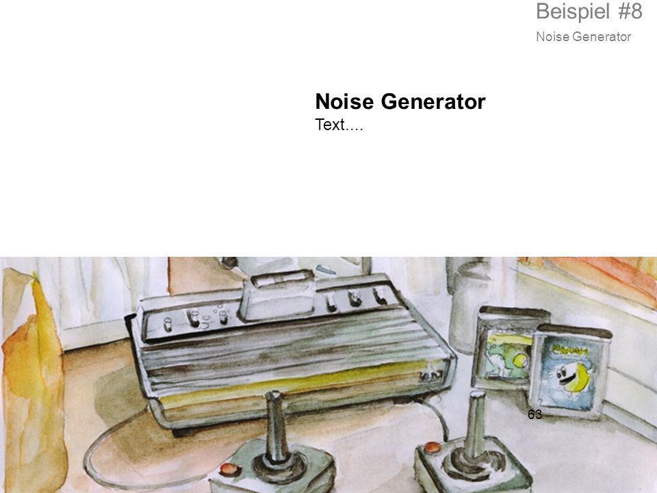 63 Noise Generator Text.... Beispiel #8 Noise Generator