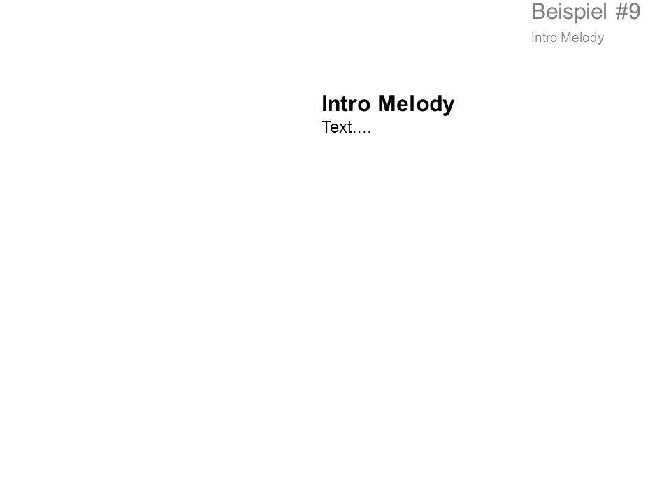Intro Melody Text.... Beispiel #9 Intro Melody