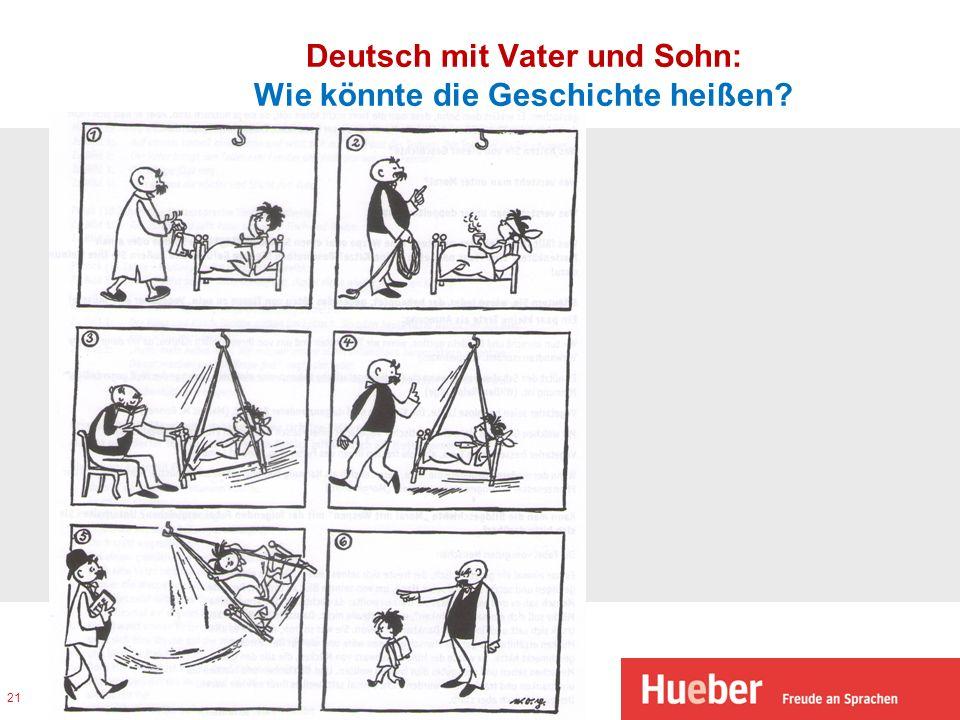 Deutsch mit Vater und Sohn: Wie könnte die Geschichte heißen? 21