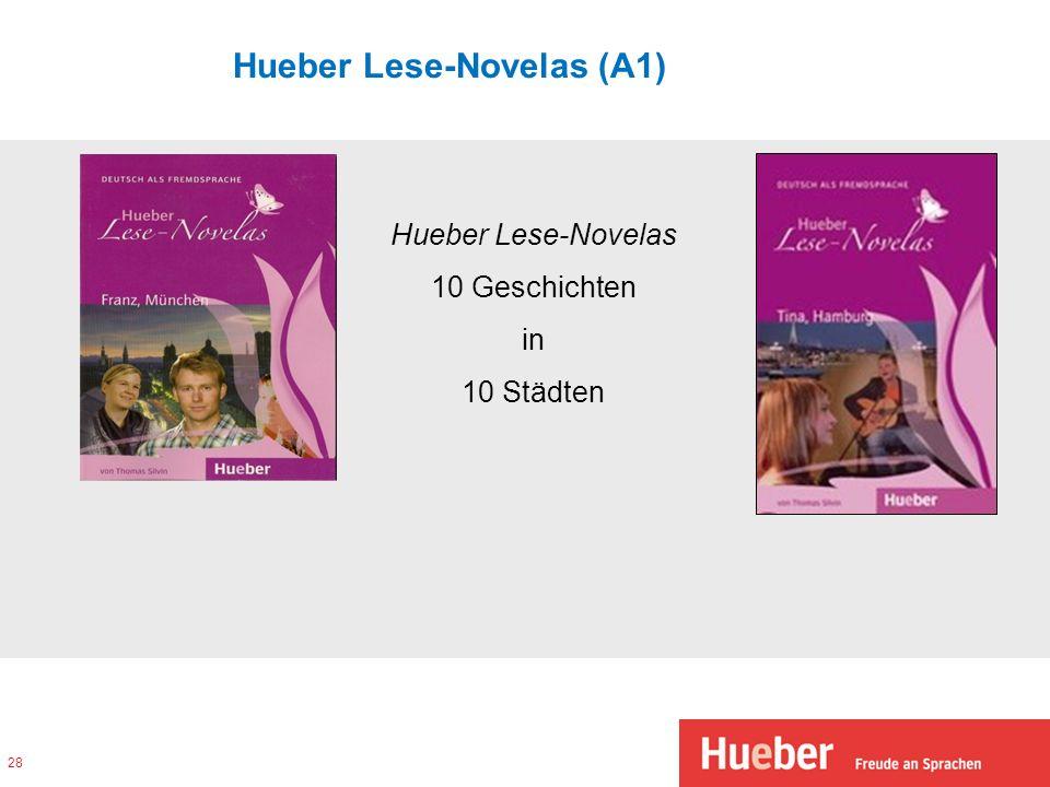 Hueber Lese-Novelas (A1) 28 Hueber Lese-Novelas 10 Geschichten in 10 Städten