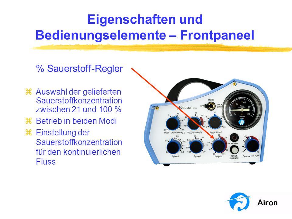 Eigenschaften und Bedienungselemente – Frontpaneel % Sauerstoff-Regler zAuswahl der gelieferten Sauerstoffkonzentration zwischen 21 und 100 % zBetrieb