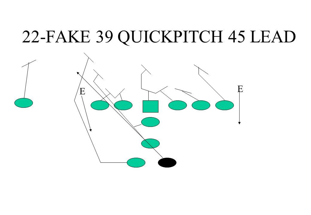 22-FAKE 39 QUICKPITCH 45 LEAD E E