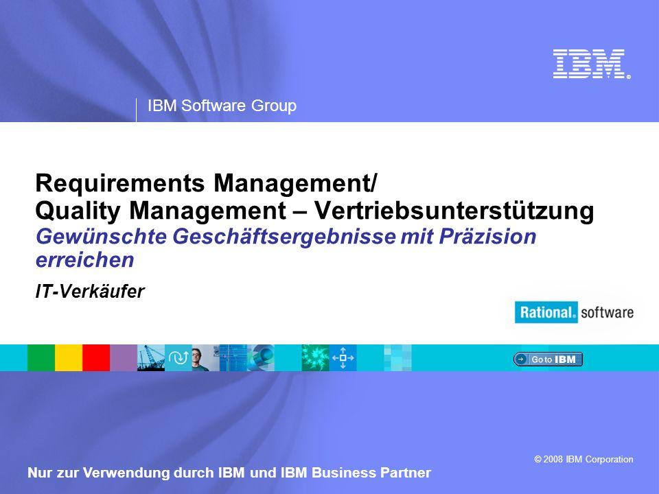 IBM Software Group | Rational-Software SWG Rational EnableJam09 2 Nur zur Verwendung durch IBM und IBM Business Partner Lernziele – Anforderungs- und Qualitätslösungen Geschäftsprobleme erkennen, die zu Verkaufschancen für komplexe IT-Situationen führen Geeignete Ansprechpartner beim Kunden und entsprechendes Nutzenpotenzial unserer Lösung kennen Lösungskomponenten verstehen – einschließlich Produkten, Services und wichtiger Integrationen von Geschäftspartnern/ISVs IBM® Stärken kennen Bewährte Strategien nutzen können, um Verkaufschancen zu erkennen Die richtigen Ressourcen (Personen und Vertriebsunterlagen) zur Unterstützung bei Verkaufschancen kennen