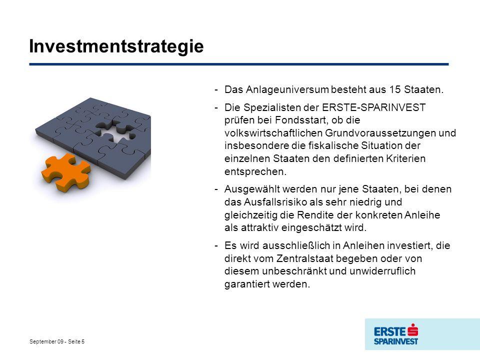 September 09 - Seite 5 Investmentstrategie -Das Anlageuniversum besteht aus 15 Staaten.