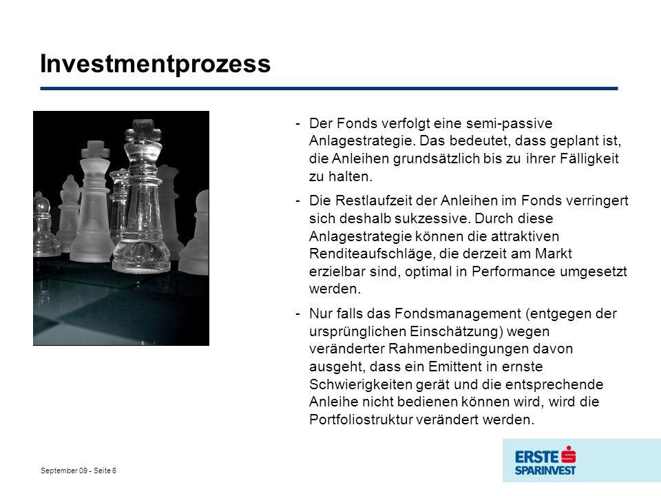 September 09 - Seite 6 Investmentprozess -Der Fonds verfolgt eine semi-passive Anlagestrategie.