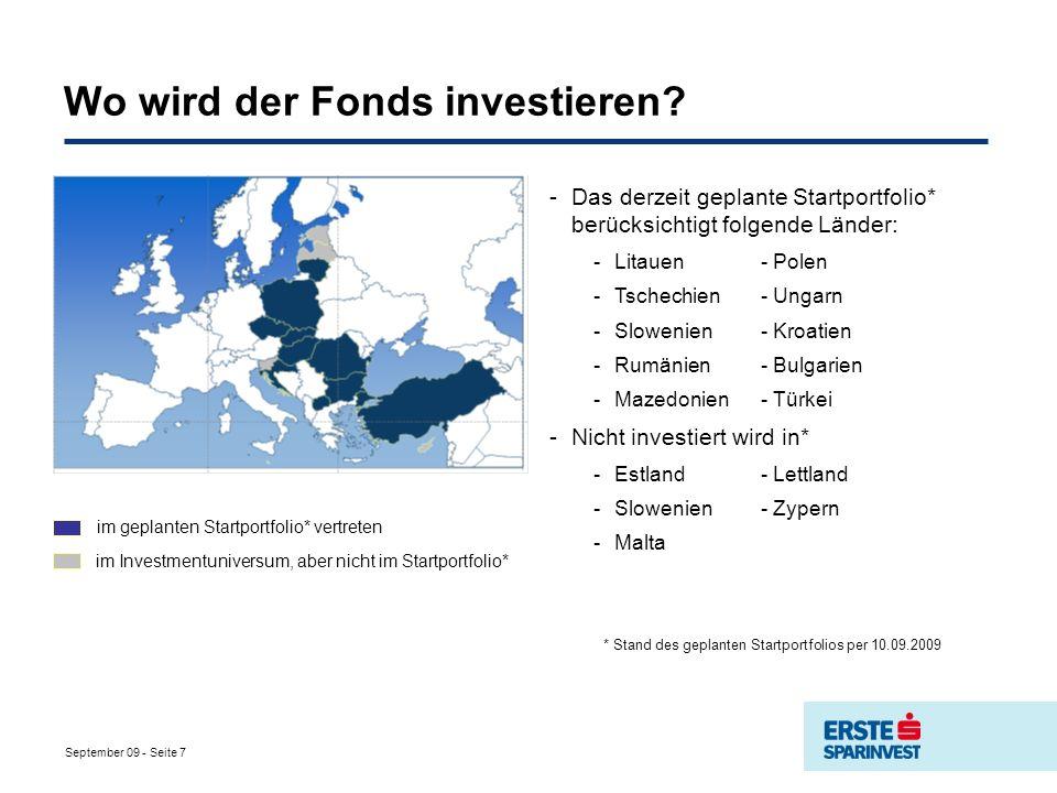 September 09 - Seite 7 Wo wird der Fonds investieren.