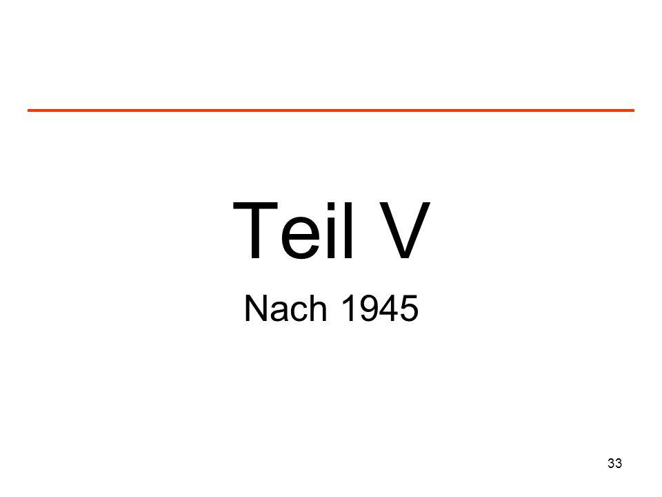 33 Teil V Nach 1945