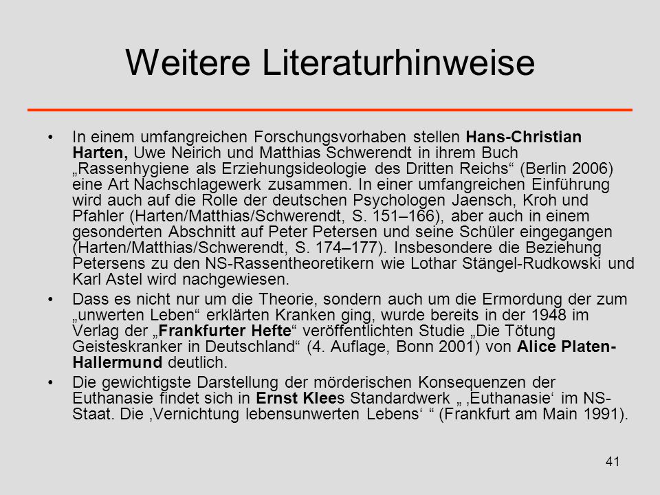 41 Weitere Literaturhinweise In einem umfangreichen Forschungsvorhaben stellen Hans-Christian Harten, Uwe Neirich und Matthias Schwerendt in ihrem Buc