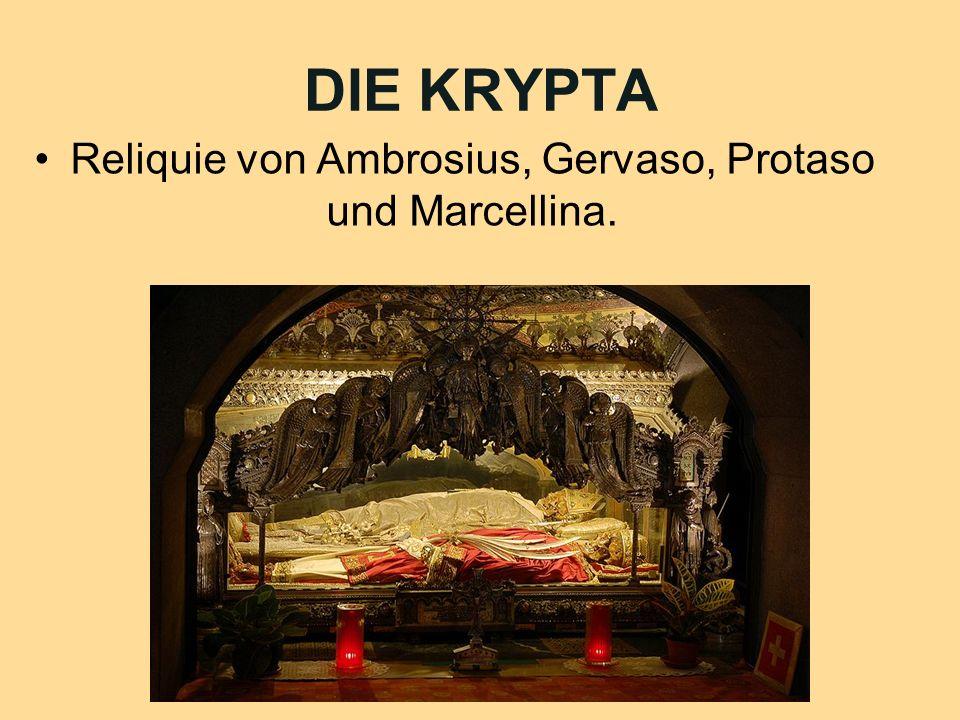 DIE KRYPTA Reliquie von Ambrosius, Gervaso, Protaso und Marcellina.
