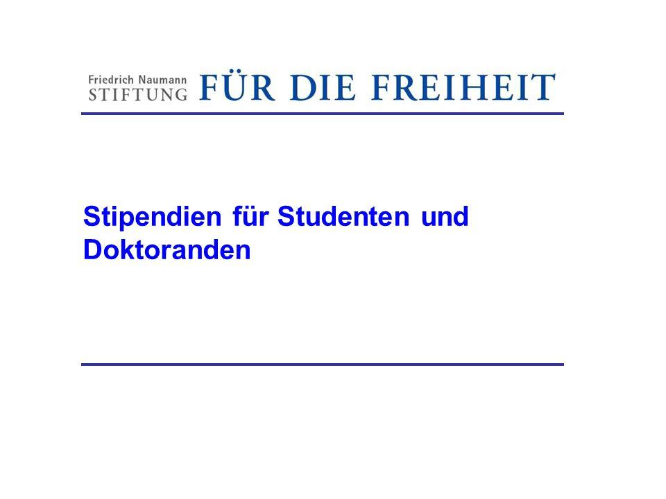 Stipendien für Studenten und Doktoranden Friedrich-Naumann-Stiftung