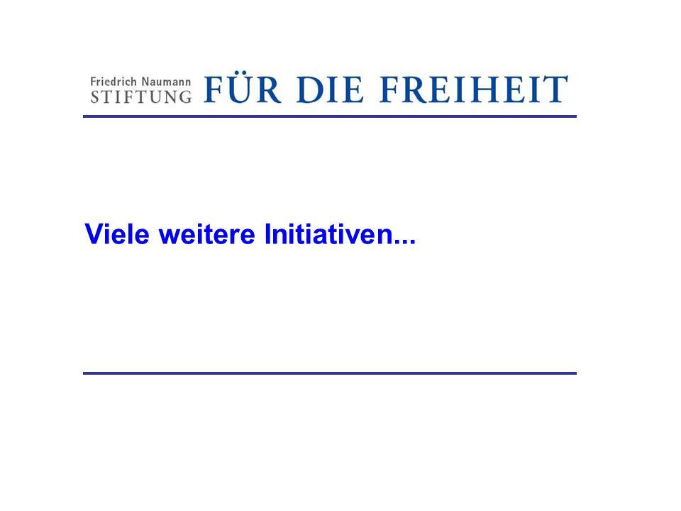 Viele weitere Initiativen... Friedrich-Naumann-Stiftung