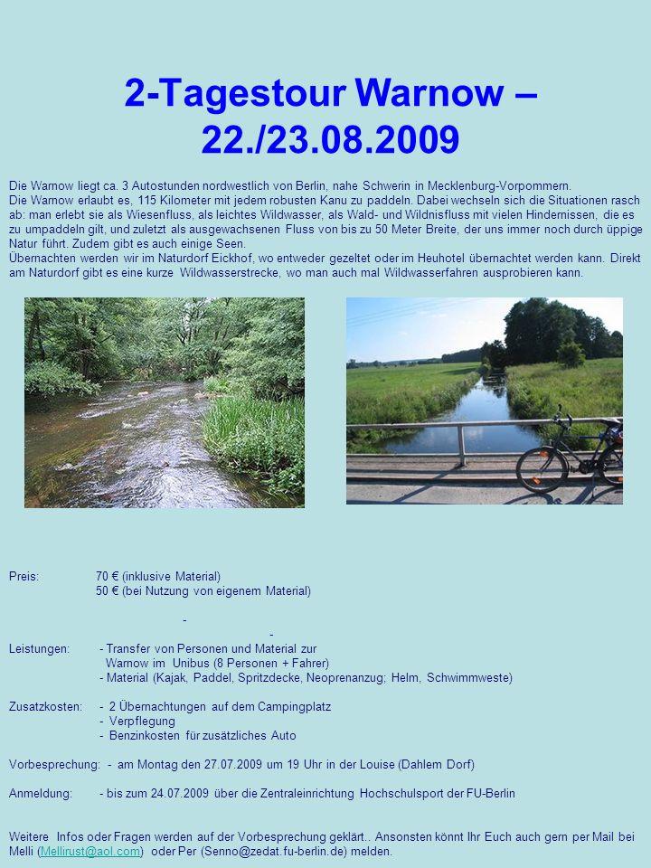 Die Warnow liegt ca. 3 Autostunden nordwestlich von Berlin, nahe Schwerin in Mecklenburg-Vorpommern. Die Warnow erlaubt es, 115 Kilometer mit jedem ro
