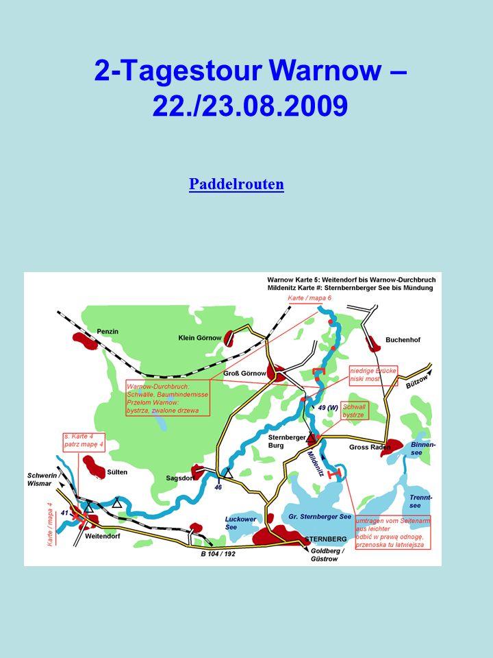 2-Tagestour Warnow – 22./23.08.2009 Beschreibungen der Warnow Die ca.