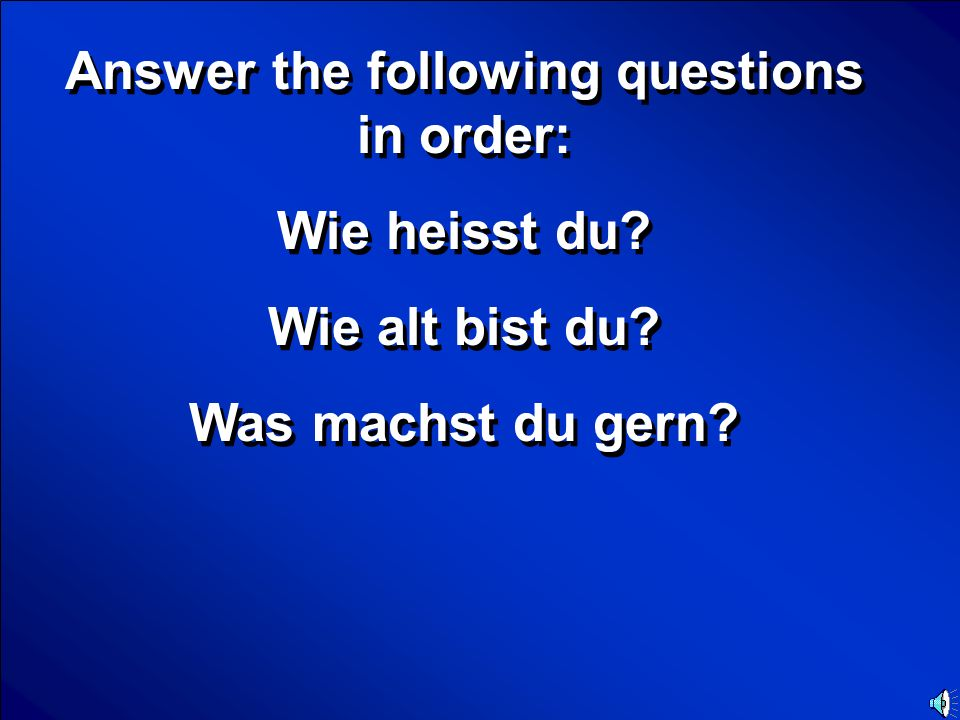 © Mark E. Damon - All Rights Reserved Scores German grammar Final Jeopardy Question