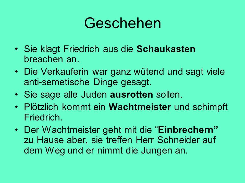 Die Figuren Friedrich Der Ich-Erzähler Herr Schneider Die Verkauferin Die Wachtmeister