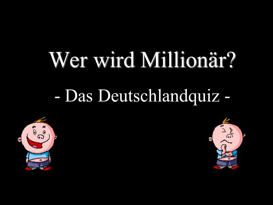 Wer wird Millionär? Wer wird Millionär? - Das Deutschlandquiz -