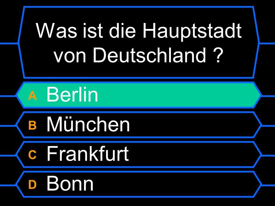 A Berlin B München C Frankfurt D Bonn