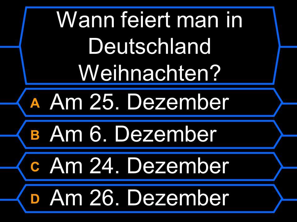 Wann feiert man in Deutschland Weihnachten?