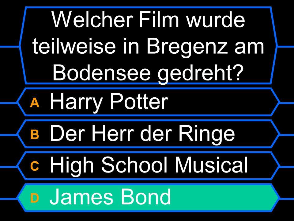 A Harry Potter B Der Herr der Ringe C High School Musical D James Bond