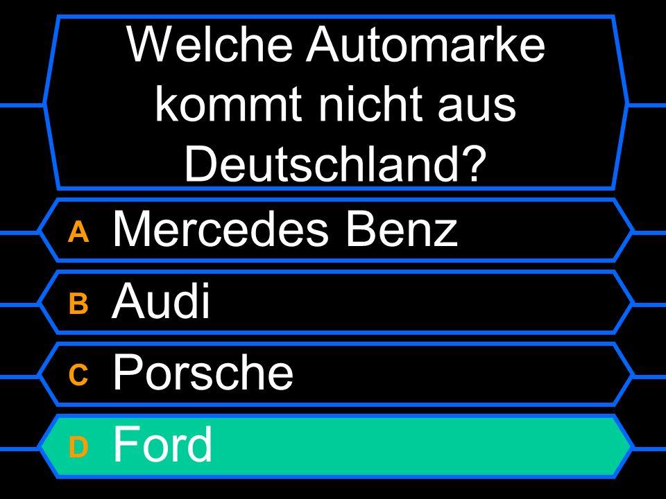 A Mercedes Benz B Audi C Porsche D Ford