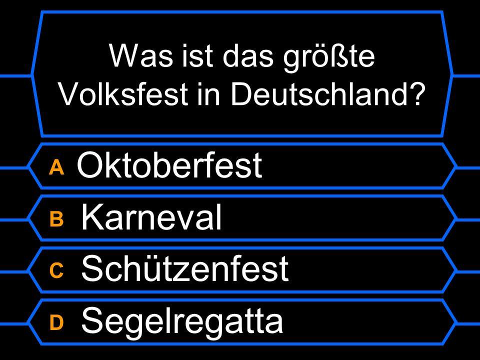 Was ist das größte Volksfest in Deutschland?