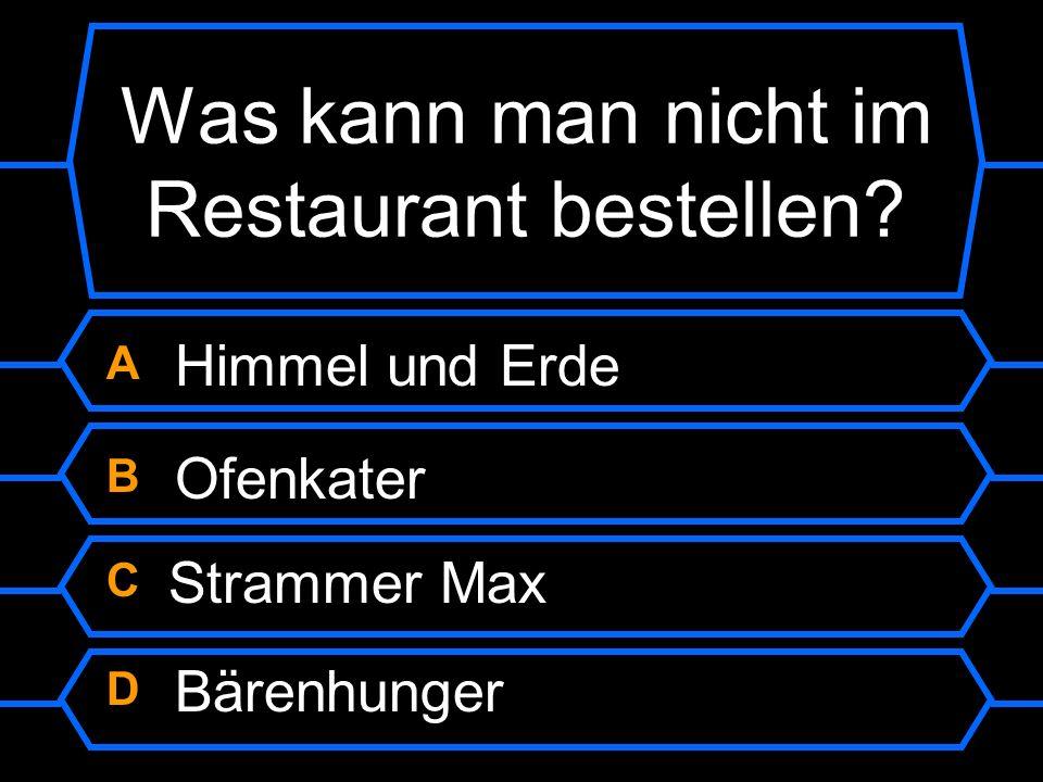 Was kann man nicht im Restaurant bestellen?