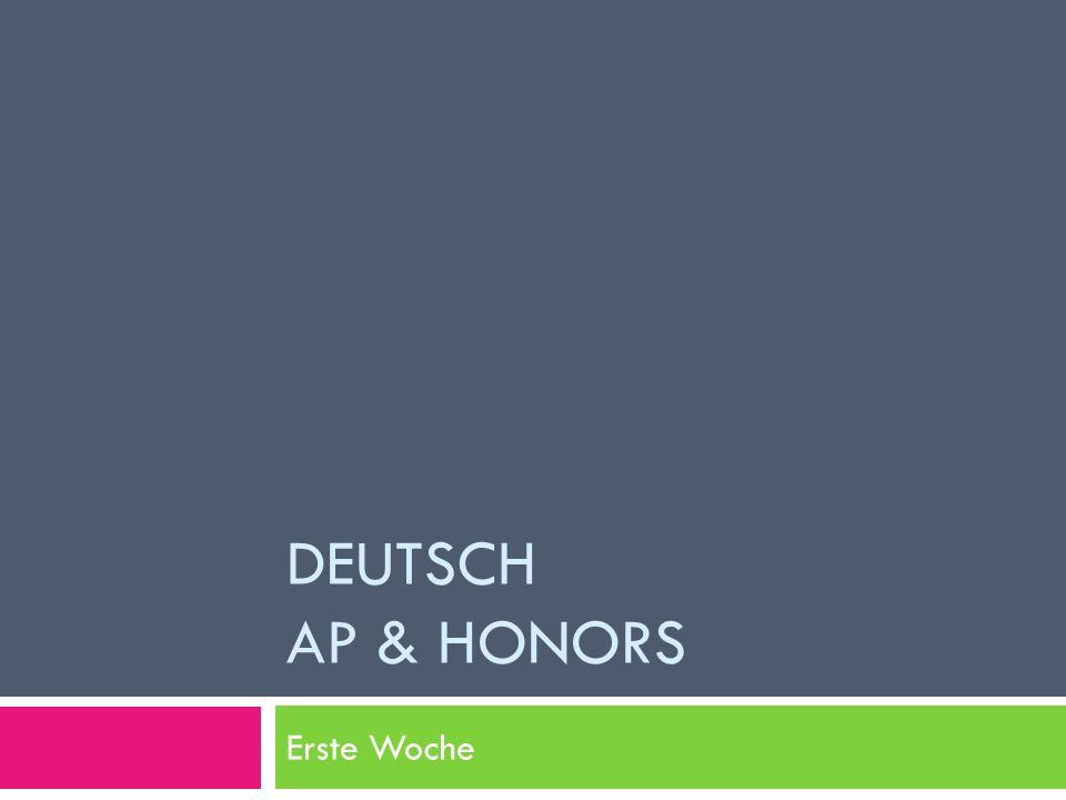 DEUTSCH AP & HONORS Erste Woche