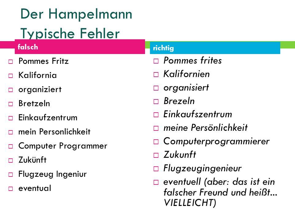 Der Hampelmann Typische Fehler falsch richtig Pommes Fritz Kalifornia organiziert Bretzeln Einkaufzentrum mein Personlichkeit Computer Programmer Zukü