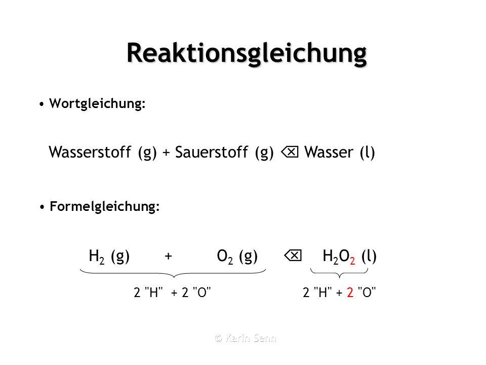 Reaktionsgleichung Wortgleichung: 2
