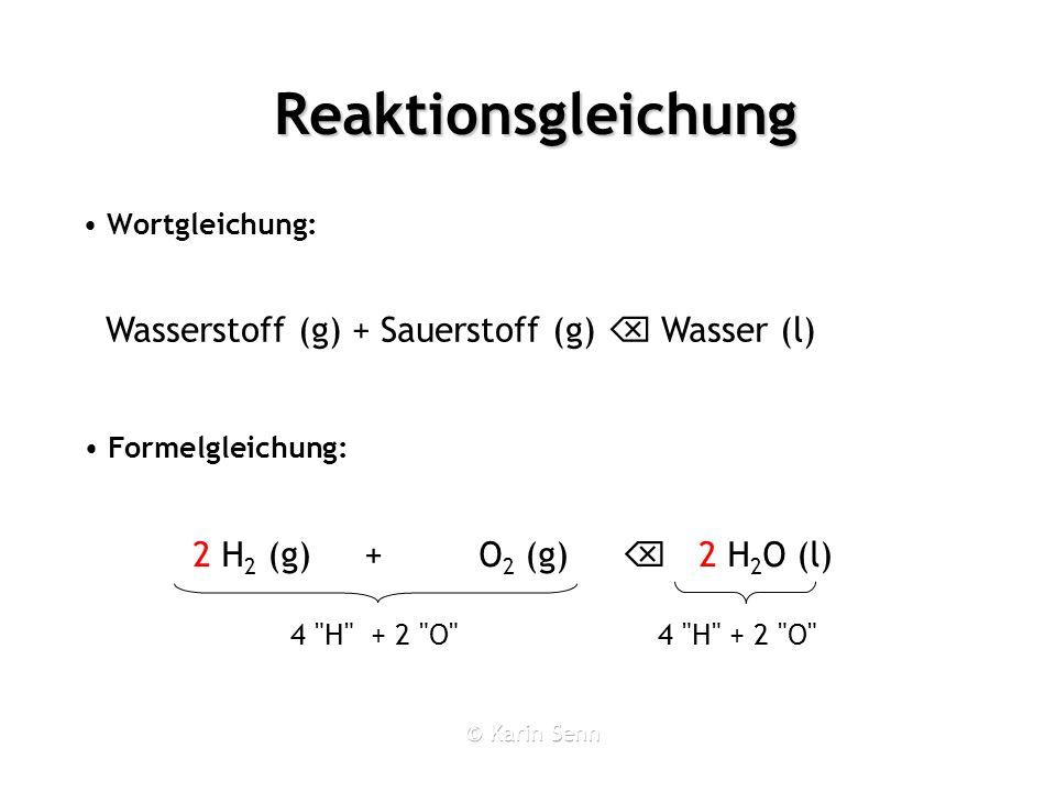 Reaktionsgleichung Wortgleichung: 4