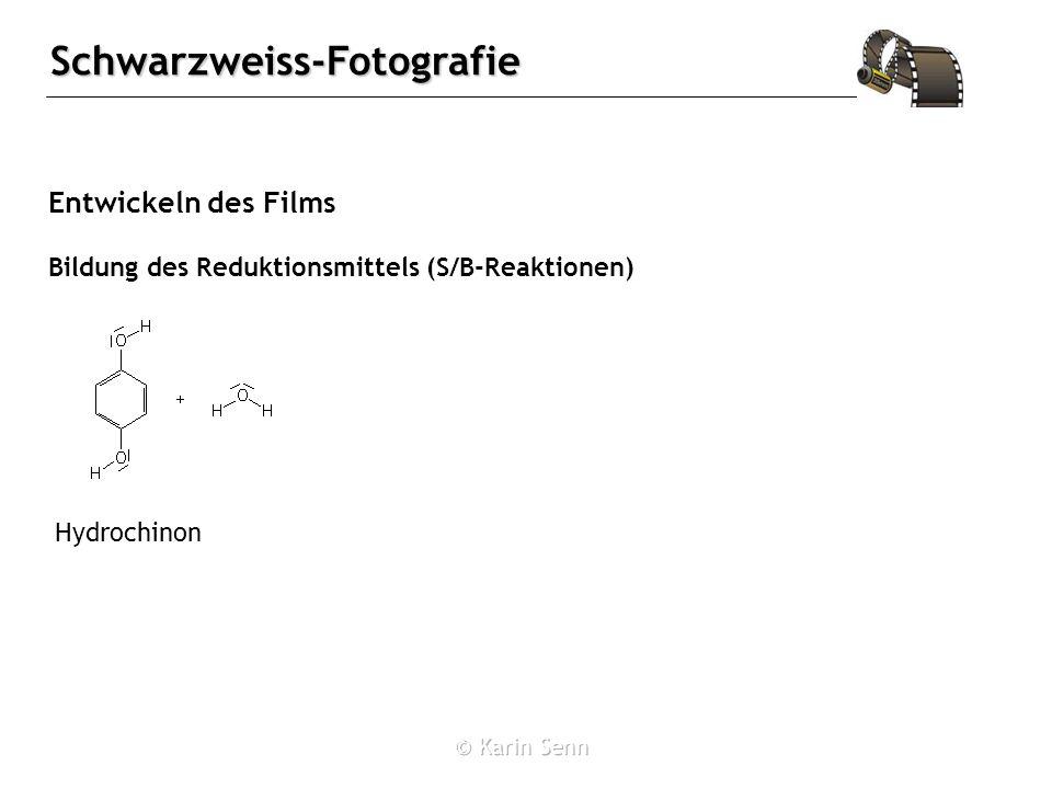 Schwarzweiss-Fotografie Entwickeln des Films Hydrochinon Bildung des Reduktionsmittels (S/B-Reaktionen)