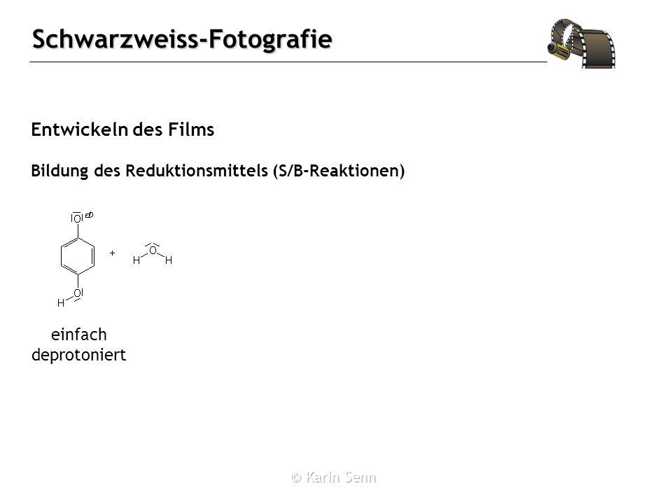 Schwarzweiss-Fotografie Entwickeln des Films einfach deprotoniert Bildung des Reduktionsmittels (S/B-Reaktionen)