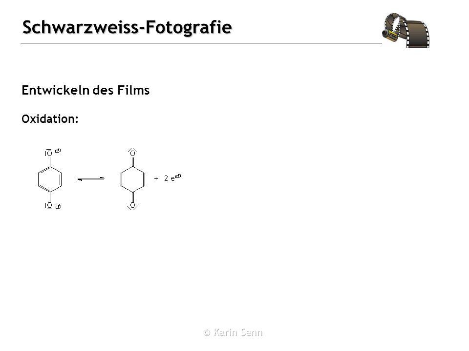Schwarzweiss-Fotografie Entwickeln des Films Oxidation: