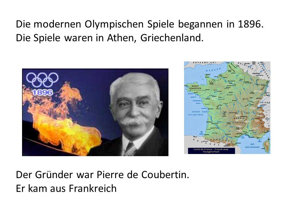 Die modernen Olympischen Spiele begannen in 1896. Die Spiele waren in Athen, Griechenland. Der Gründer war Pierre de Coubertin. Er kam aus Frankreich