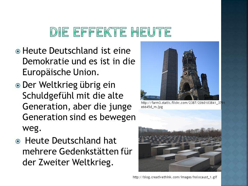 Heute Deutschland ist eine Demokratie und es ist in die Europäische Union.
