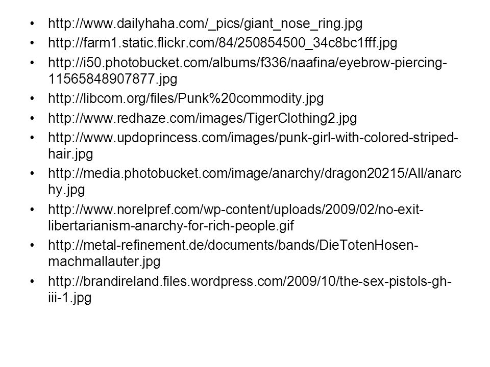 http://www.dailyhaha.com/_pics/giant_nose_ring.jpg http://farm1.static.flickr.com/84/250854500_34c8bc1fff.jpg http://i50.photobucket.com/albums/f336/n
