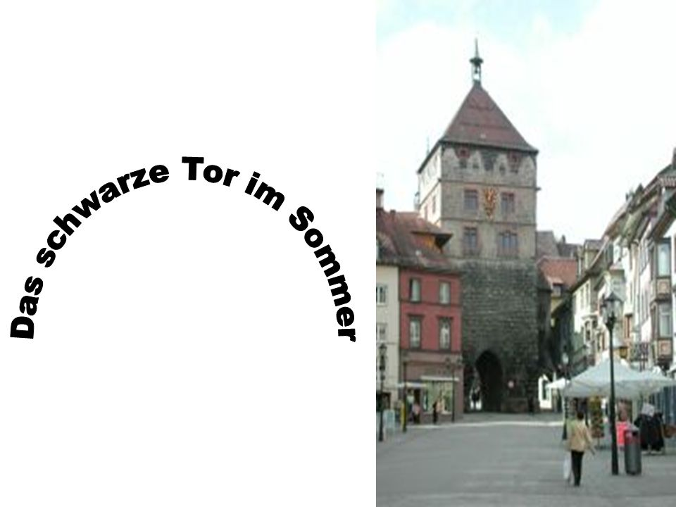 Rottweil - Eine schöne schwäbische Stadt im Schwarzwald