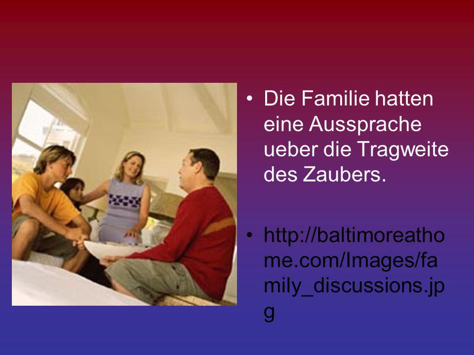 Die Familie hatten eine Aussprache ueber die Tragweite des Zaubers. http://baltimoreatho me.com/Images/fa mily_discussions.jp g