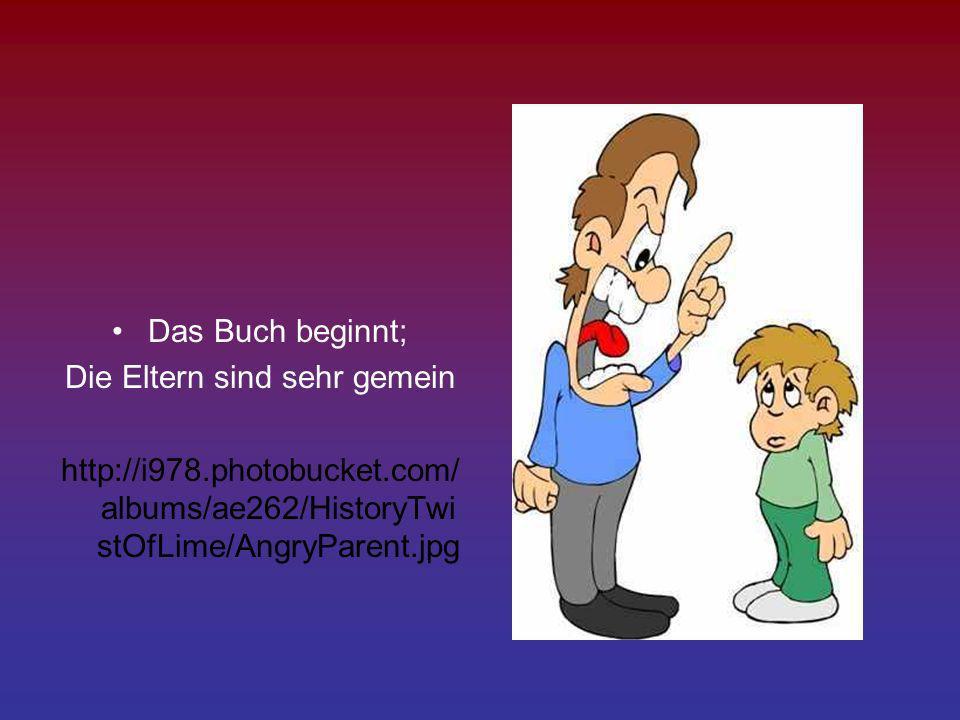 Das Buch beginnt; Die Eltern sind sehr gemein http://i978.photobucket.com/ albums/ae262/HistoryTwi stOfLime/AngryParent.jpg