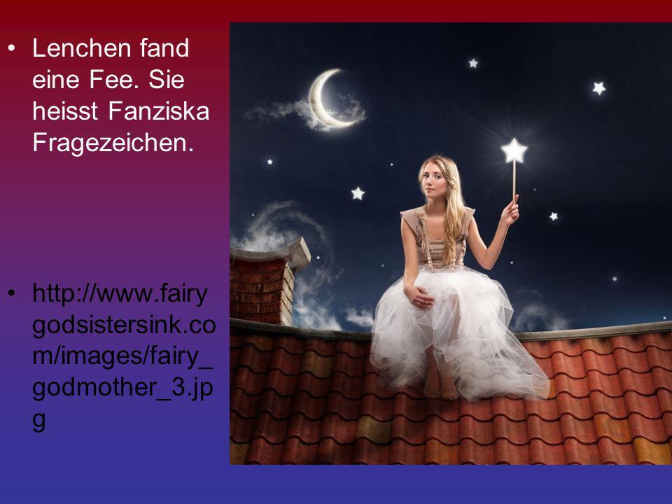 Lenchen fand eine Fee. Sie heisst Fanziska Fragezeichen. http://www.fairy godsistersink.co m/images/fairy_ godmother_3.jp g