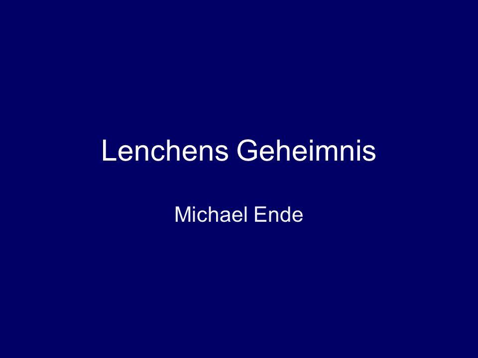 Lenchens Geheimnis Michael Ende