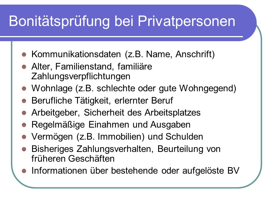 Bonitätsprüfung bei Privatpersonen Kommunikationsdaten (z.B.