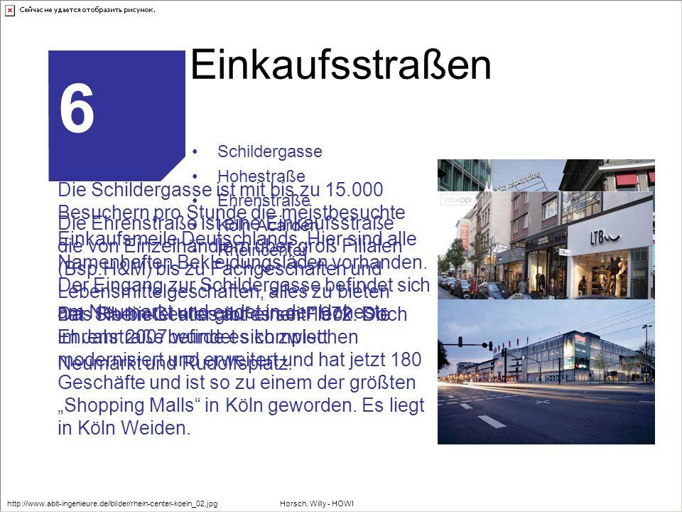 Einkaufsstraßen Schildergasse Hohestraße Ehrenstraße Köln Acarden Rheincenter 6 Die Schildergasse ist mit bis zu 15.000 Besuchern pro Stunde die meist