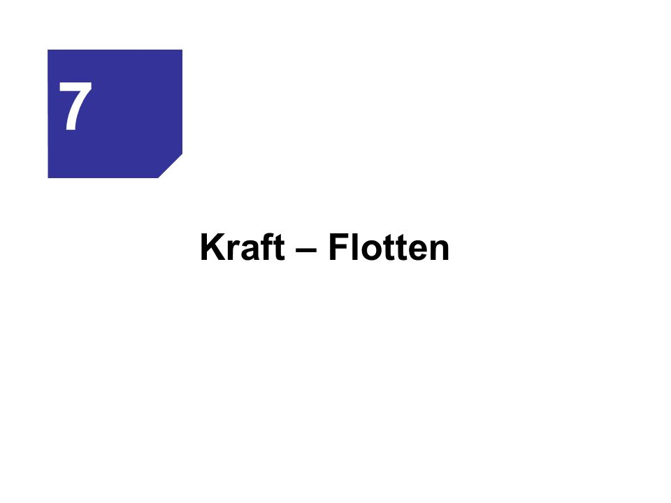 Kraft – Flotten 7