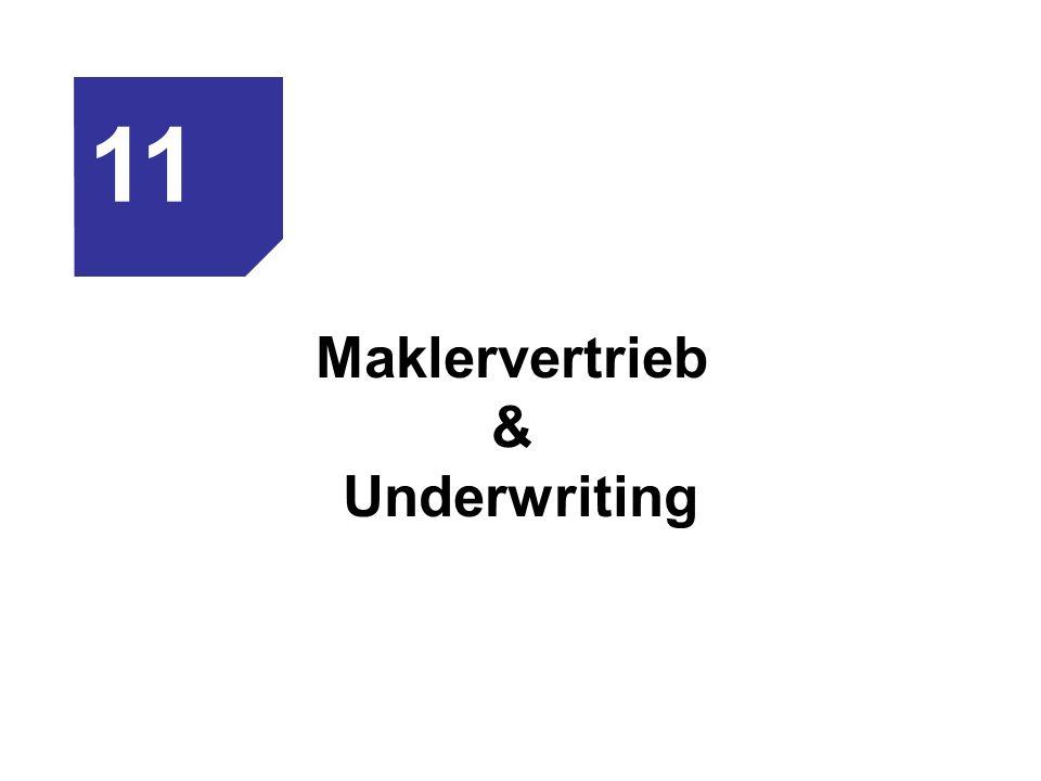 Maklervertrieb & Underwriting 11